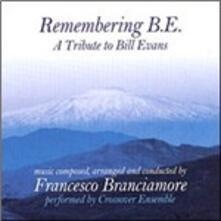 Remembering Bill Evans - CD Audio di Francesco Branciamore