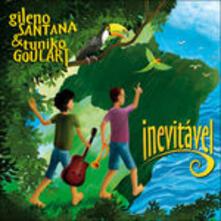 Inevitavel - CD Audio di Gileno Santana,Tuniko Goulart