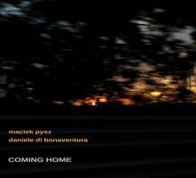 Coming Home - CD Audio di Daniele Di Bonaventura,Maciek Pysz