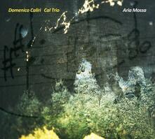 Aria mossa - CD Audio di Domenico Caliri