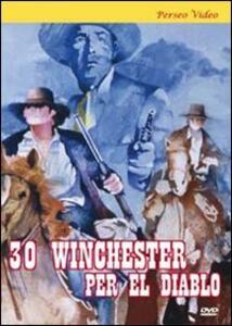 30 winchesters per El Diablo di Gianfranco Baldanello - DVD