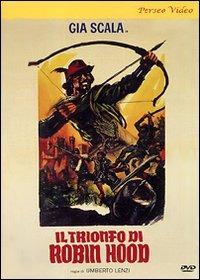 Locandina Il trionfo di Robin Hood