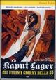 Cover Dvd DVD Kaput Lager, gli ultimi giorni delle SS