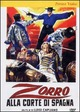 Cover Dvd DVD Zorro alla corte di Spagna