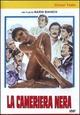 Cover Dvd DVD La cameriera nera
