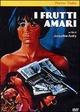 Cover Dvd DVD I frutti amari