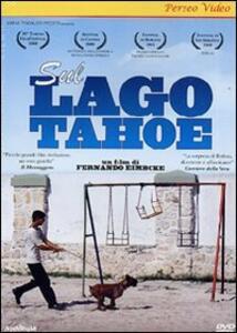 Sul lago Tahoe di Fernando Eimbcke - DVD
