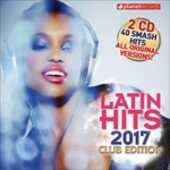 CD Latin! Hits 2017 Club Edition