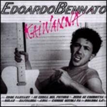 Kaiwanna - CD Audio di Edoardo Bennato