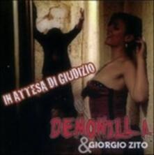 In attesa di giudizio - CD Audio di Demonilla
