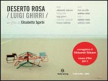 Deserto rosa. Luigi Ghirri di Elisabetta Sgarbi - DVD