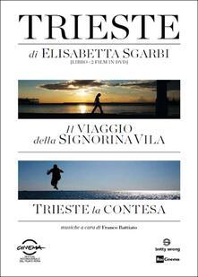 Trieste di Elisabetta Sgarbi (2 DVD) di Elisabetta Sgarbi