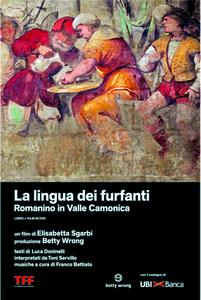 Film La lingua dei furfanti. Romanino in Valle Camonica (Libro + DVD) Elisabetta Sgarbi