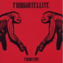 Primitive - CD Audio di Fudosatellite
