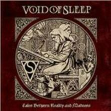 Tales Between Reality and Madness - CD Audio di Void of Sleep