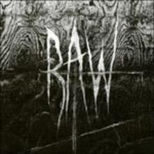 From the First Glass of the Grave - CD Audio di RAW