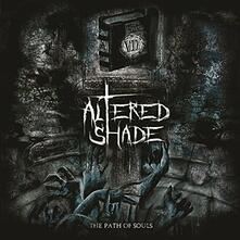 The Path of Souls - CD Audio di Altered Shade