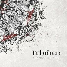 Shaping the Soul - CD Audio di Ithilien
