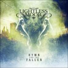 Hymn for the Fallen - CD Audio di Lightless Moor