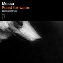 Feast for Water (Limited Edition) - Vinile LP di Messa