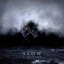 V-Oceans - CD Audio di Slow