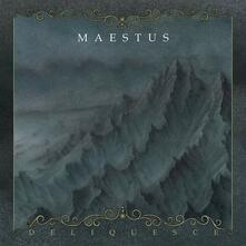 Deliquesce - CD Audio di Maestus