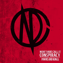 Pawns and Kings - CD Audio di None Dare Call it Conspiracy