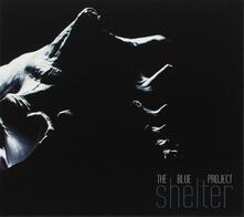 Shelter - CD Audio di Blue Project