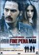 Cover Dvd DVD Fine Pena Mai. Paradiso Perduto