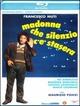 Cover Dvd DVD Madonna che silenzio c'è stasera