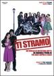 Cover Dvd DVD Ti stramo - Ho voglia di un'ultima notte da manuale prima di tre baci sopra il cielo