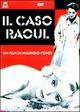Cover Dvd DVD Il caso Raoul