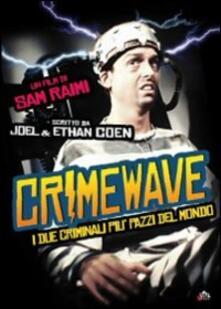 I due criminali più pazzi del mondo di Sam Raimi - DVD