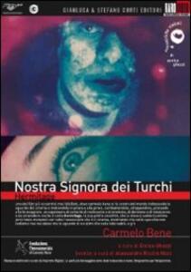 Nostra Signora dei Turchi di Carmelo Bene - DVD