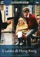 Cover Dvd DVD L'uomo di Hong Kong