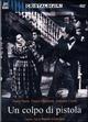 Cover Dvd DVD Un colpo di pistola