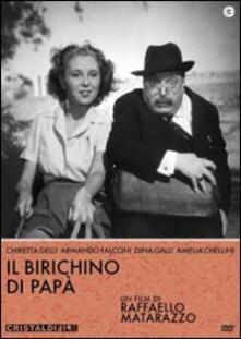 Il birichino di papà di Raffaello Matarazzo - DVD