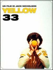 Yellow 33 di Jack Nicholson - DVD