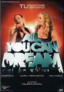 All You Can Dream di Valerio Zanoli - DVD