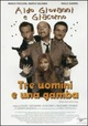 Cover Dvd Tre uomini e una gamba