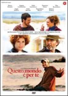 Questo mondo è per te di Francesco Falaschi - DVD