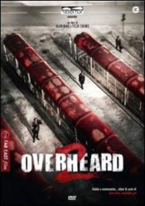 Overheard 2 di Felix Chong,Alan Mak - DVD