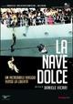 Cover Dvd La nave dolce