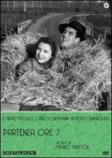Partenza ore sette di Mario Mattoli - DVD
