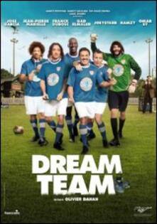 Dream Team di Olivier Dahan - DVD