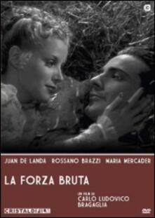 La forza bruta di Carlo Ludovico Bragaglia - DVD