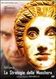 Cover Dvd La strategia della maschera