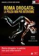 Cover Dvd DVD Roma drogata - La polizia non può intervenire