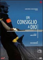 Film Un consiglio a Dio Sandro Dionisio