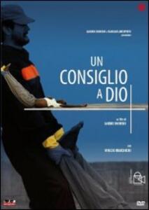 Un consiglio a Dio di Sandro Dionisio - DVD